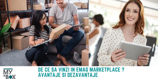 Emag Marketplace I De ce sa vinzi in platforma I